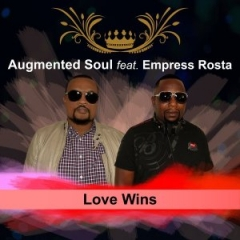Augmented Soul - Love Wins  ft. Empress Rosta